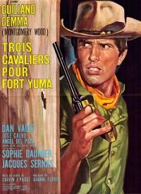 Affiche du film Trois cavaliers pour fort Yuma