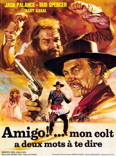 Affiche du film Amigo, mon colt a deux mots à te dire